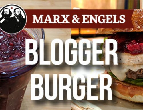 Marx & Engels: Blogger Burger