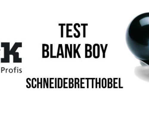 Test: Blank Boy – Schneidebretthobel