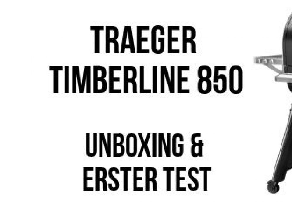 Traeger Timberline 850: Unboxing & erster Test